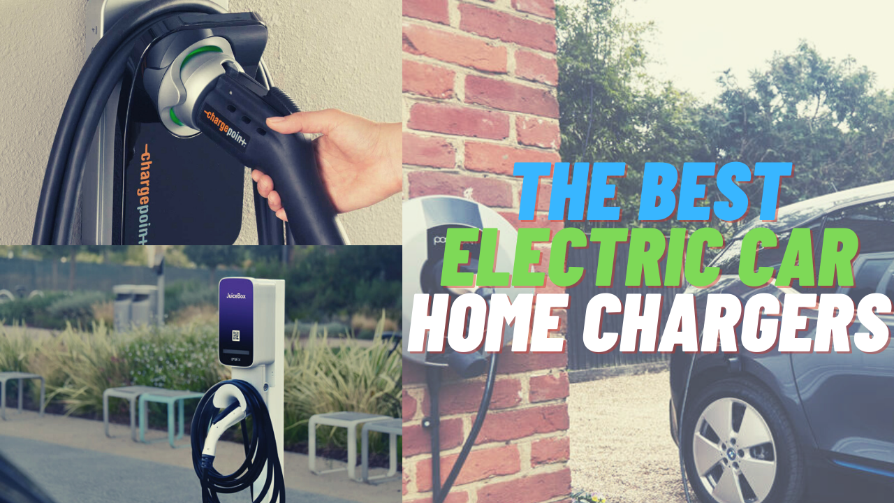 the best ev chargers for home
