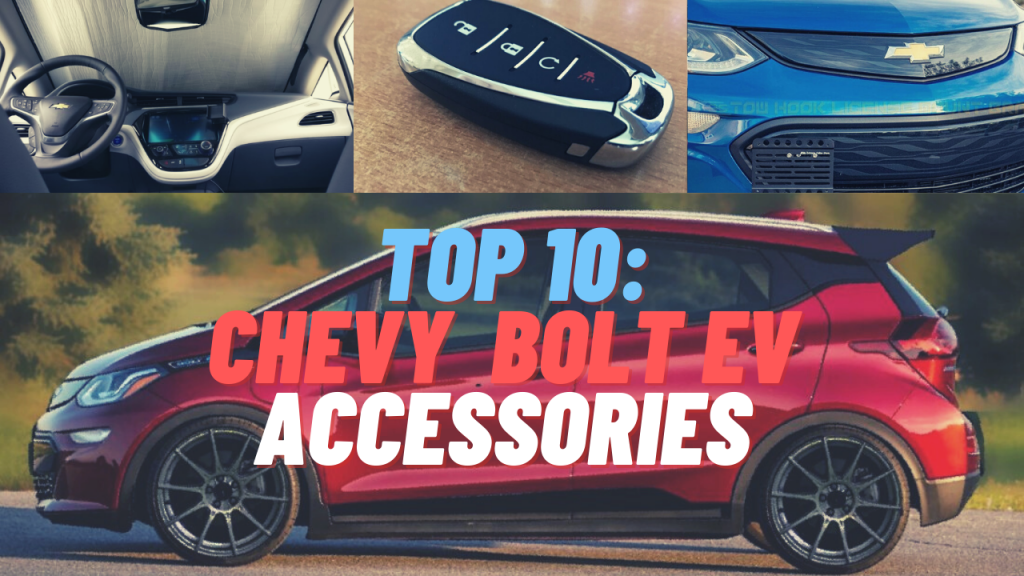 Top 10 Bolt EV Accessories