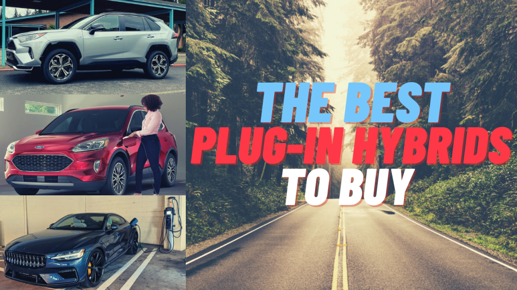 the best plug-in hybrids you can buy today